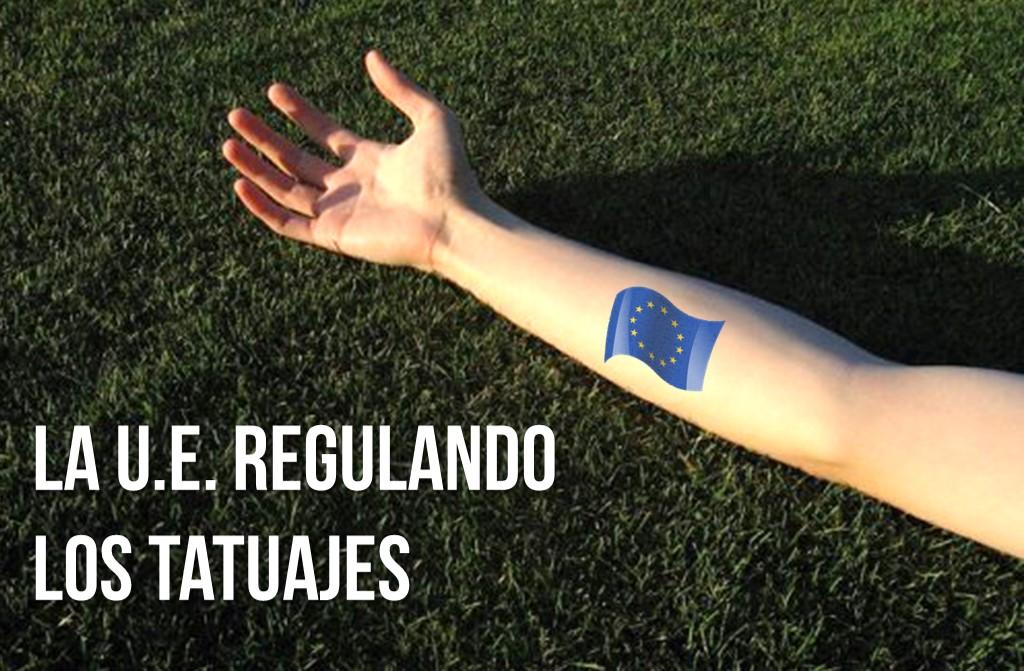 Unión Europea legalizar tatuajes